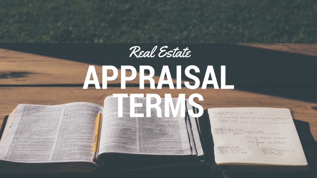 Real Estate Appraisal Terms