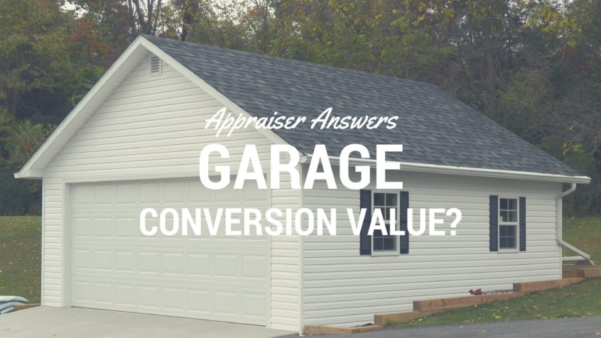 Appraiser Answers - Garage Conversion Value