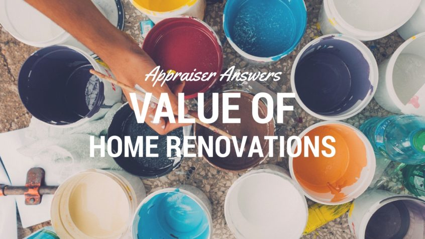 Appraiser Answers - Home Renovation Value