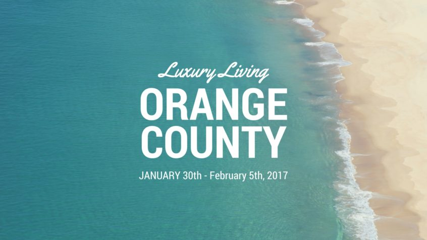 Luxury Living OC Jan 29 to Feb 5